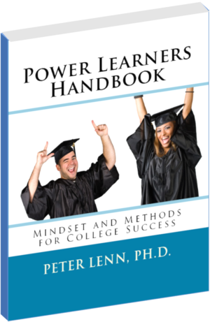 The Power Learners Handbook for College Success